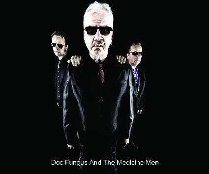 Doc Fungus & The Medicine Men